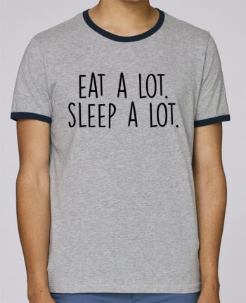Stanley Contrasting Ringer T-Shirt Holds Eat a lot. Sleep a lot. pour femme by Bichette