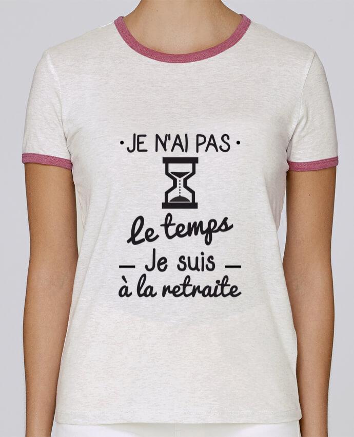 T-shirt Women Stella Returns Pas le temps, je suis à la retraite, tee shirt retraité pour femme by Benichan
