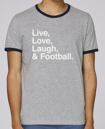 Stanley Contrasting Ringer T-Shirt Holds Live Love Laugh and football - white pour femme by justsayin