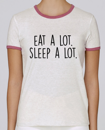 T-shirt Women Stella Returns Eat a lot. Sleep a lot. pour femme by Bichette