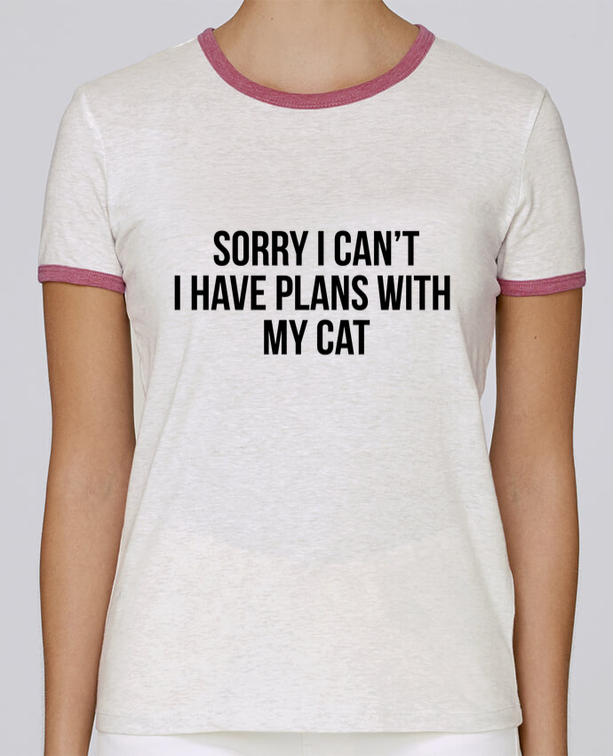 T-shirt Women Stella Returns Sorry I can't I have plans with my cat pour femme by Bichette