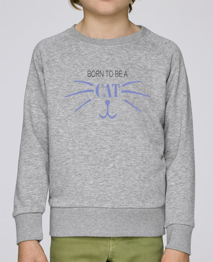 Sweatshirt Kids round neck Stanley Mini Scouts Born to be a cat by tunetoo