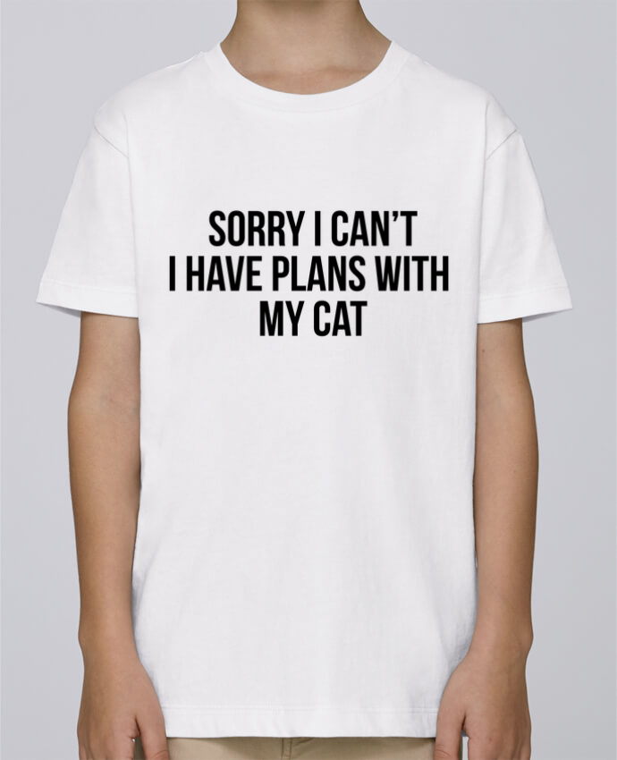 Tee Shirt Boy Stanley Mini Paint Sorry I can't I have plans with my cat by Bichette