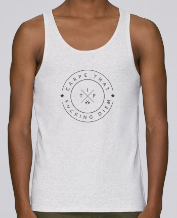 Tank Top Men Stanley Runs Organic cotton Carpe that fucking diem by justsayin 100% coton bio