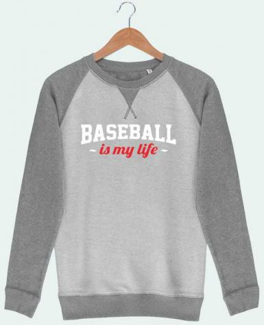 Sweat French Terry Baseball is my life by Original t-shirt
