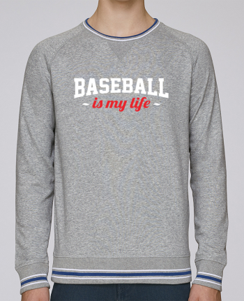 Sweatshirt crew neck Men Stanley Strolls Tipped Baseball is my life by Original t-shirt