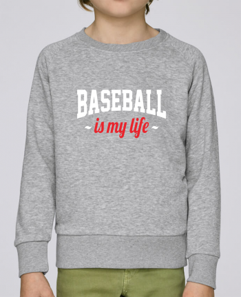 Sweatshirt Kids round neck Stanley Mini Scouts Baseball is my life by Original t-shirt