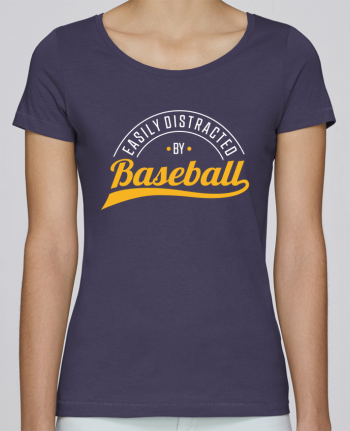 T-shirt Women Stella Loves Distracted by Baseball by Original t-shirt