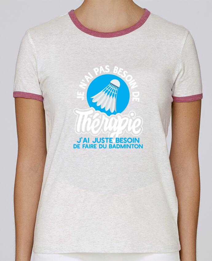 T-shirt Women Stella Returns Thérapie badminton pour femme by Original t-shirt