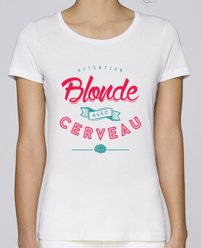 T-shirt Women Stella Loves BLONDE AVEC CERVEAU by PTIT MYTHO