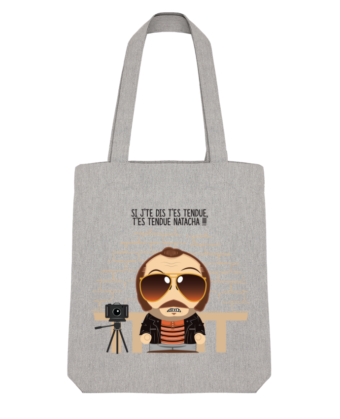 Tote Bag Stanley Stella T'es tendue Natacha by PTIT MYTHO
