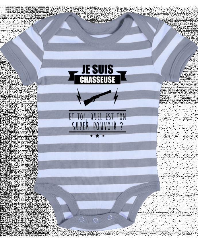 Baby Body striped Je suis chasseuse et toi, quel est ton super-pouvoir ? - Benichan