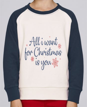 Sweatshirt Kids Round Neck Stanley Mini Contrast All i want for christmas is you by Nana