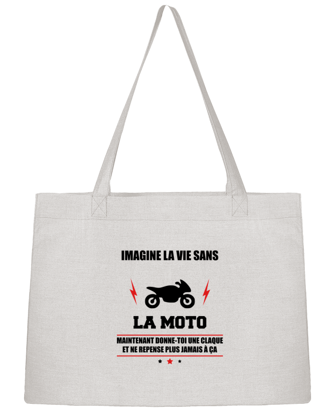 Shopping tote bag Stanley Stella Imagine la vie sans la moto by Benichan