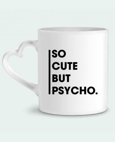 Mug Heart So cute but psycho. by tunetoo