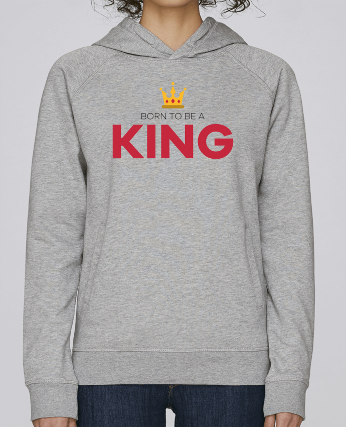 Hoodie Raglan sleeve welt pocket Born to be a king by tunetoo