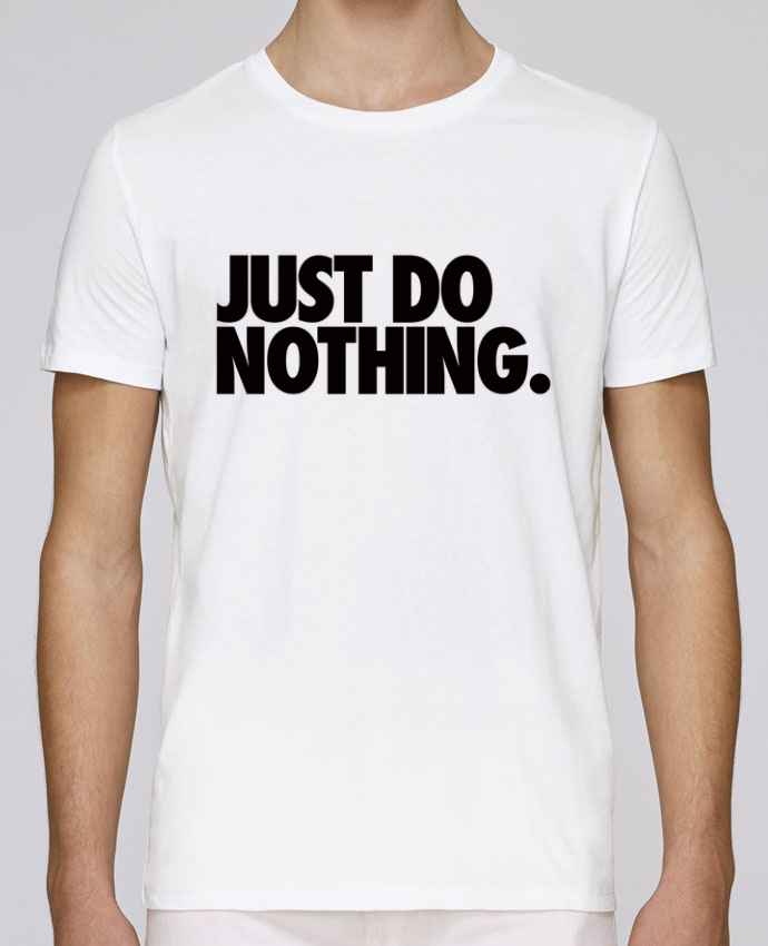 Unisex T-shirt 150 G/M² Leads Just Do Nothing by Freeyourshirt.com