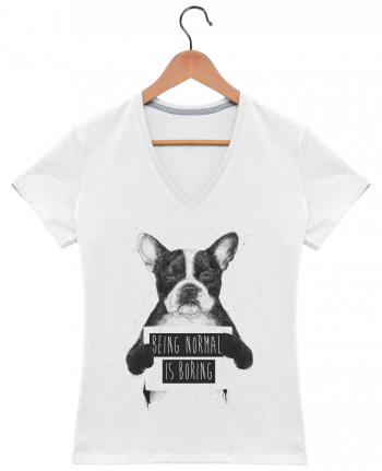 T-Shirt V-Neck Women Being normal is boring by Balàzs Solti
