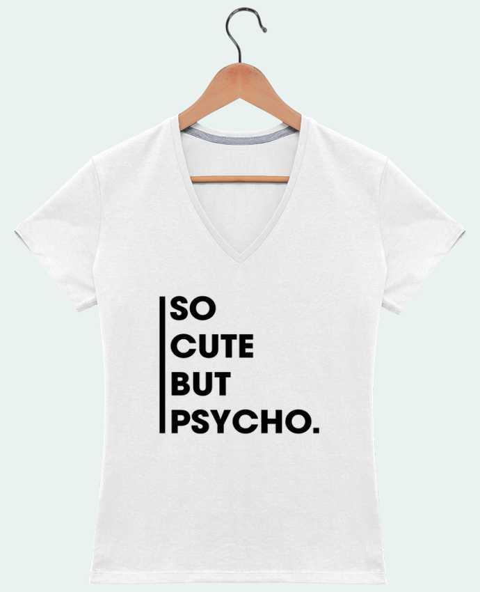 T-Shirt V-Neck Women So cute but psycho. by tunetoo