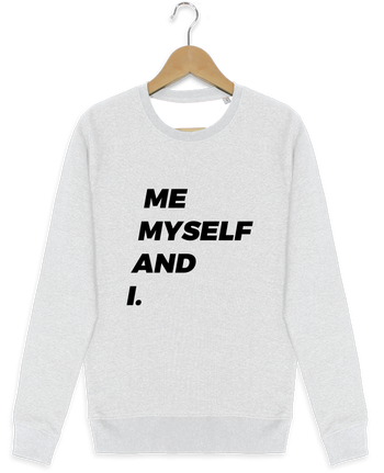 Sweat-shirt Stanley stella modèle seeks me myself and i. by tunetoo