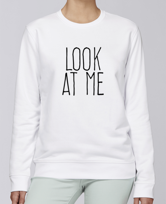 Unisex Sweatshirt Crewneck Medium Fit Rise Look at me by justsayin
