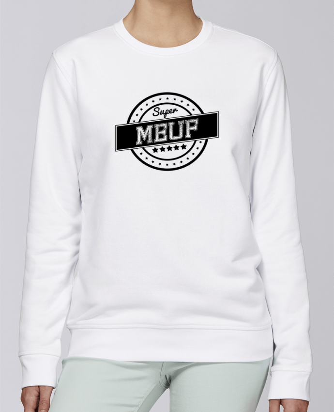 Unisex Sweatshirt Crewneck Medium Fit Rise Super meuf by justsayin