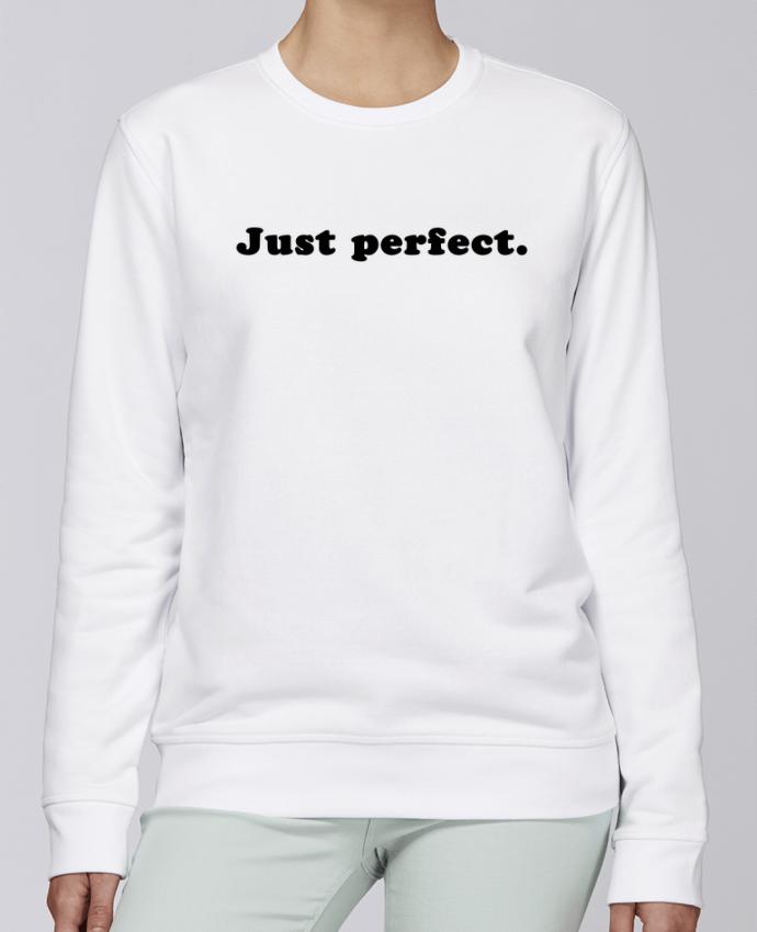 Unisex Sweatshirt Crewneck Medium Fit Rise Just perfect by Les Caprices de Filles
