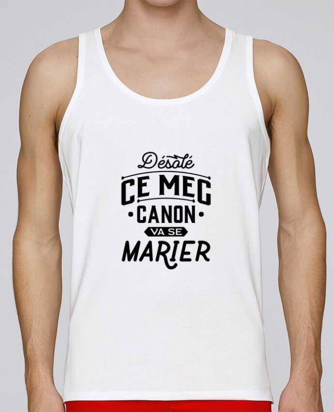 Tank Top Men Stanley Runs Organic cotton ce mec canon va se marier evg by Original t-shirt 100% coton bio