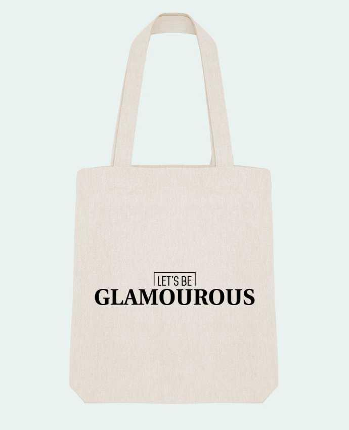 Tote Bag Stanley Stella Let's be GLAMOUROUS by tunetoo