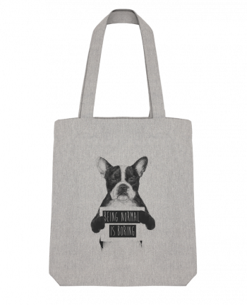 Tote Bag Stanley Stella Being normal is boring by Balàzs Solti