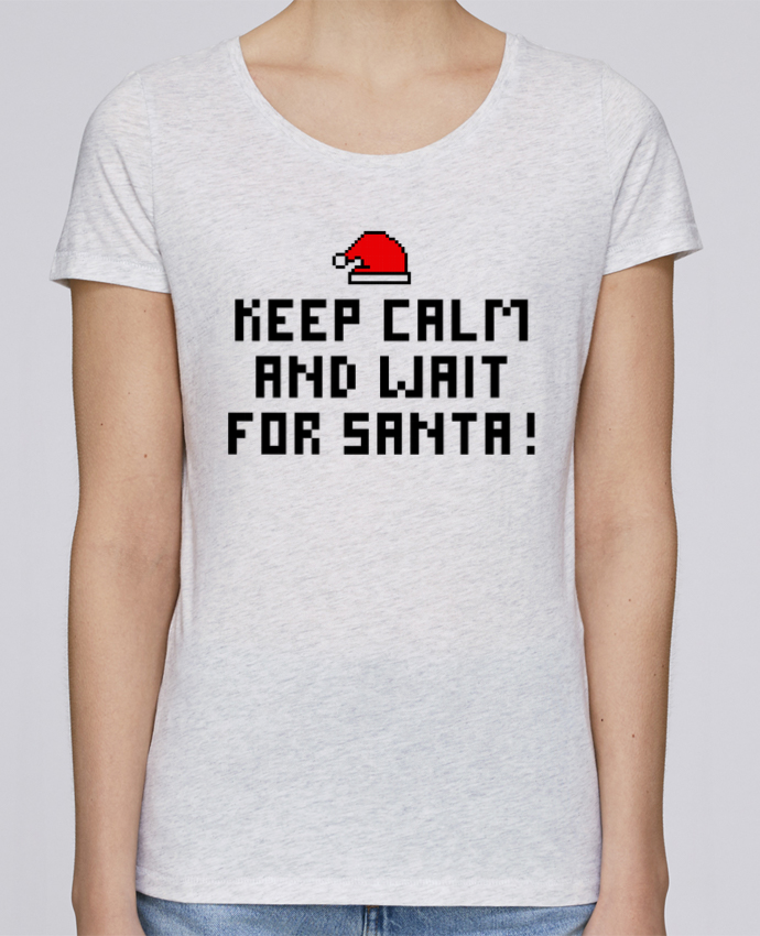 T-shirt Women Stella Loves Keep calm and wait for Santa ! by tunetoo
