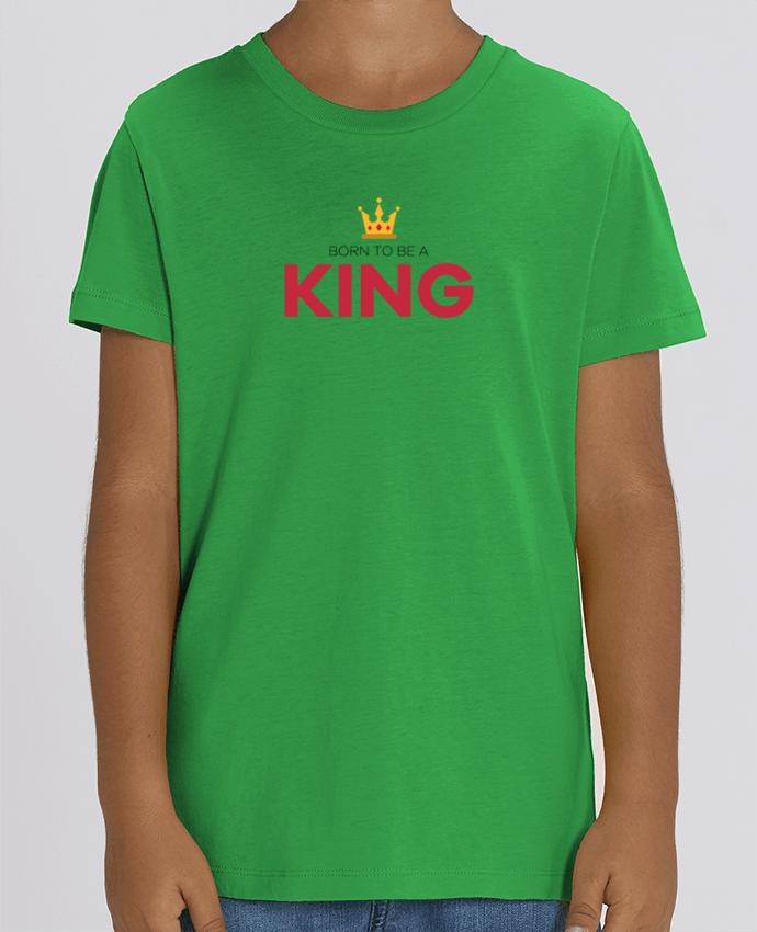 Kids T-shirt Mini Creator Born to be a king Par tunetoo