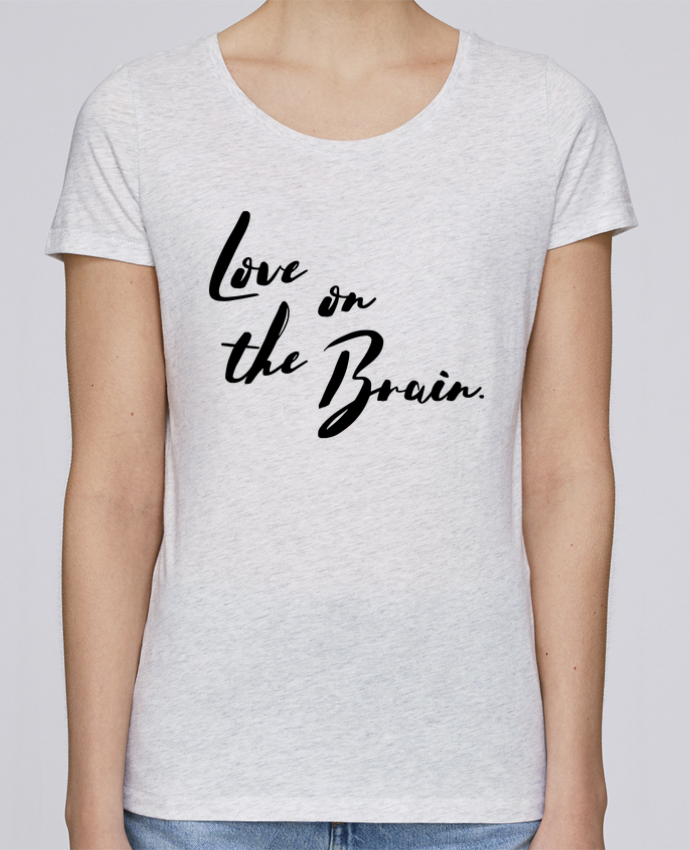 T-shirt Women Stella Loves Love on the brain by tunetoo